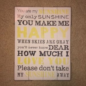 """""""YOU ARE MY SUNSHINE ..."""" Canvas"""